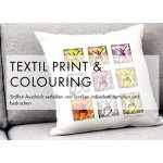 Textil Print & Colouring
